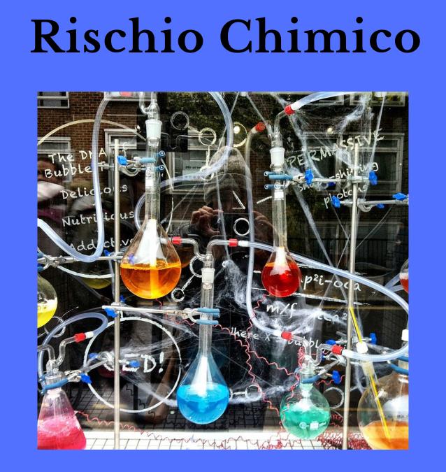 Il rischio chimico. La valutazione dei rischi e le misure di protezione e prevenzione