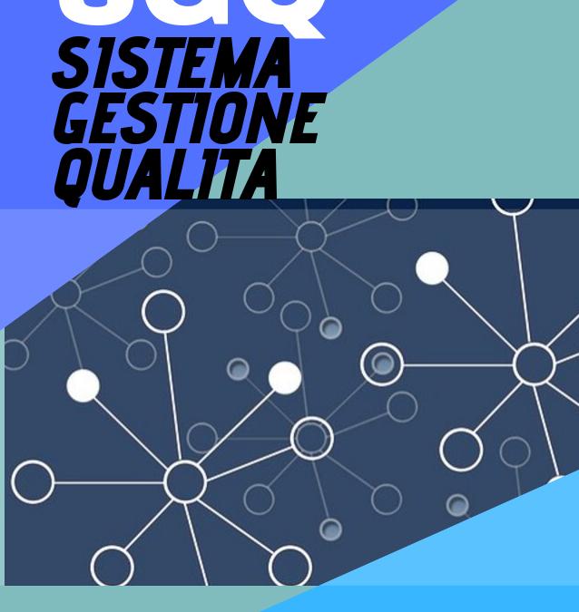 La Realizzazione del Sistema Gestione Qualità (SGQ)