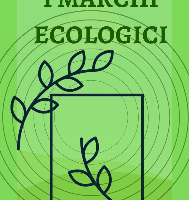 L'ecolabel e i principali marchi ecologici
