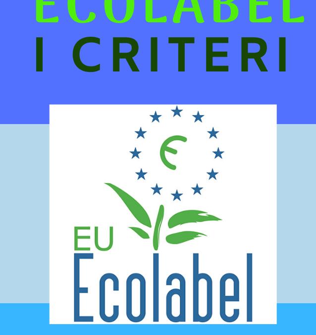 Ecolabel, i criteri per ottenere l'assegnazione