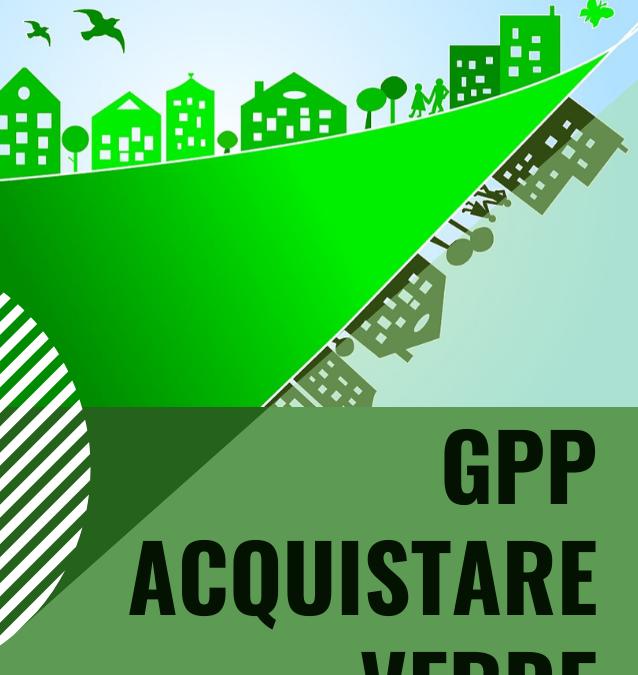 Il Green Public Procurement, gli acquisti verdi della Pubblica Amministrazione