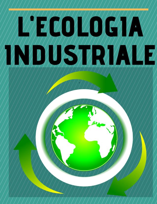 l'ecologia industriale